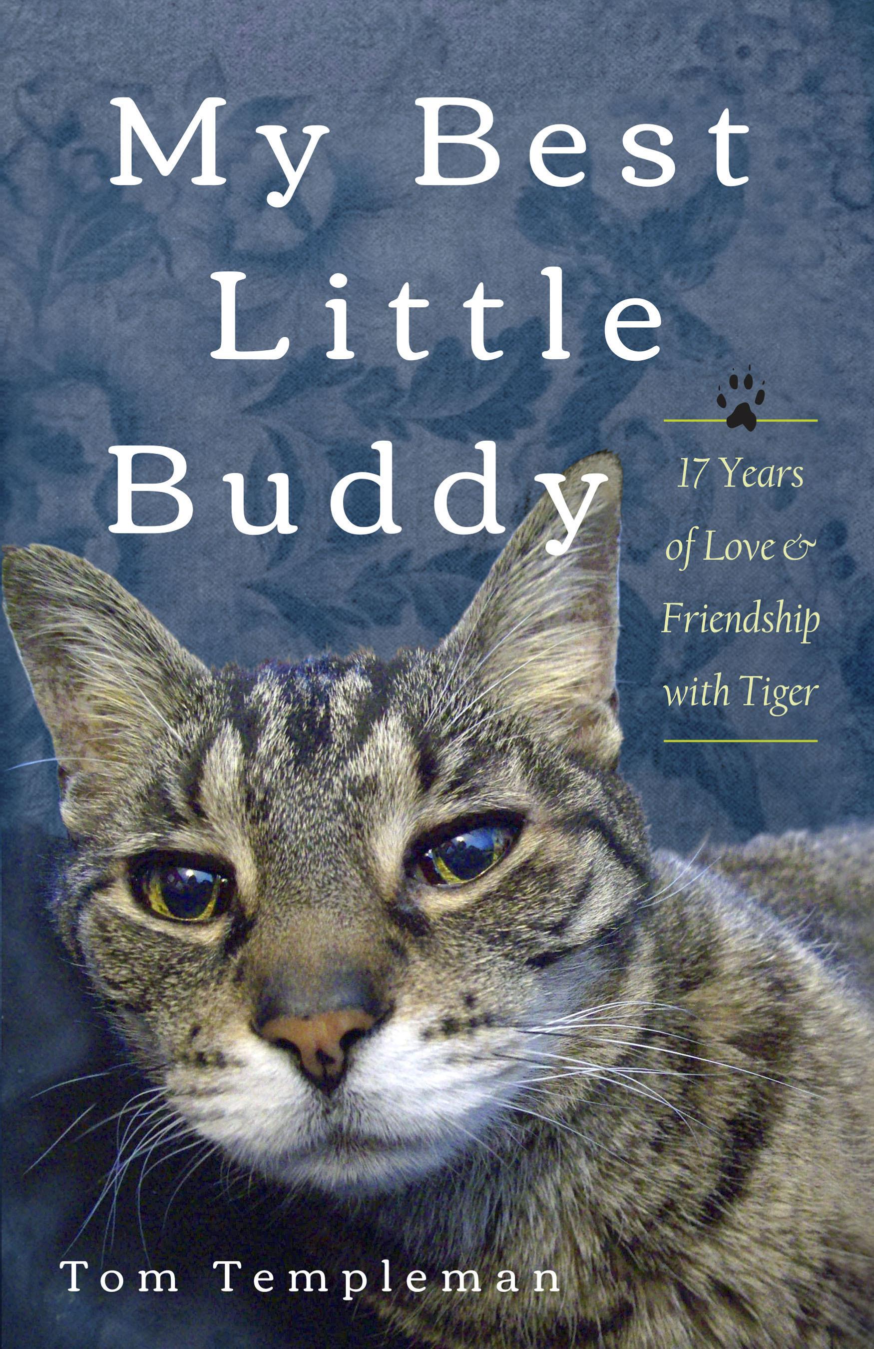 Tom Templeman's book My Best Little Buddy.  (PRNewsFoto/Tom Templeman)