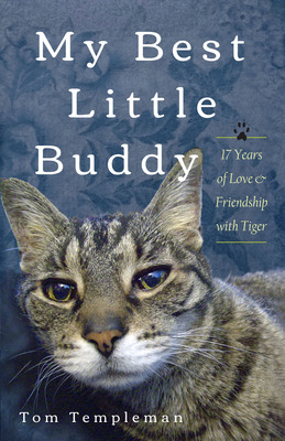 Tom Templeman's book My Best Little Buddy. (PRNewsFoto/Tom Templeman) (PRNewsFoto/TOM TEMPLEMAN)