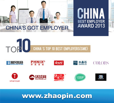 First ever: Zhaopin.com includes SMEs in China's Top 10 Employers of the Year Awards 2013.  (PRNewsFoto/Zhaopin.com)