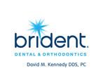 Brident Dental & Orthodontics - David Kennedy, DDS. PC
