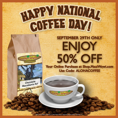 Maui Wowi celebrates National Coffee Day with half-off online orders at shop.mauiwowi.com using code ALOHACOFFEE at checkout.