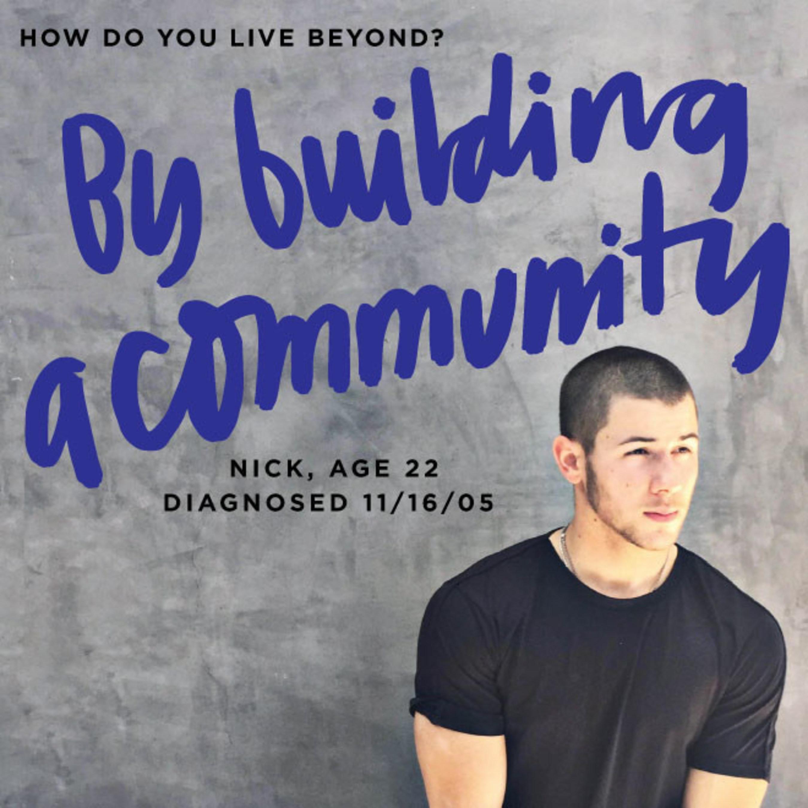 Nick Jonas teams up with Juliet De Baubigny, Sarah Lucas and Sam Talbot to launch BEYOND TYPE 1, a non-profit dedicated to diabetes awareness