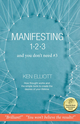 Ancient Secrets of Manifesting Have Been Masterfully Revealed in This Award Winning Book!