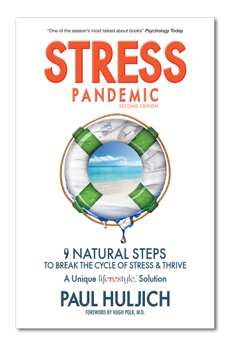 Stress Pandemic, 9 Natural Steps to Break the Cycle of Stress and Thrive by Paul Huljich. (PRNewsFoto/Mwella ...