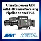Altera Stratix V and Enpirion PowerSoC enable ARRI's new AMIRA documentary camera (PRNewsFoto/Altera Corporation)