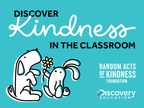 Schools Are Discovering Kindness!  The Random Acts Of Kindness Foundation And Discovery Education Launch