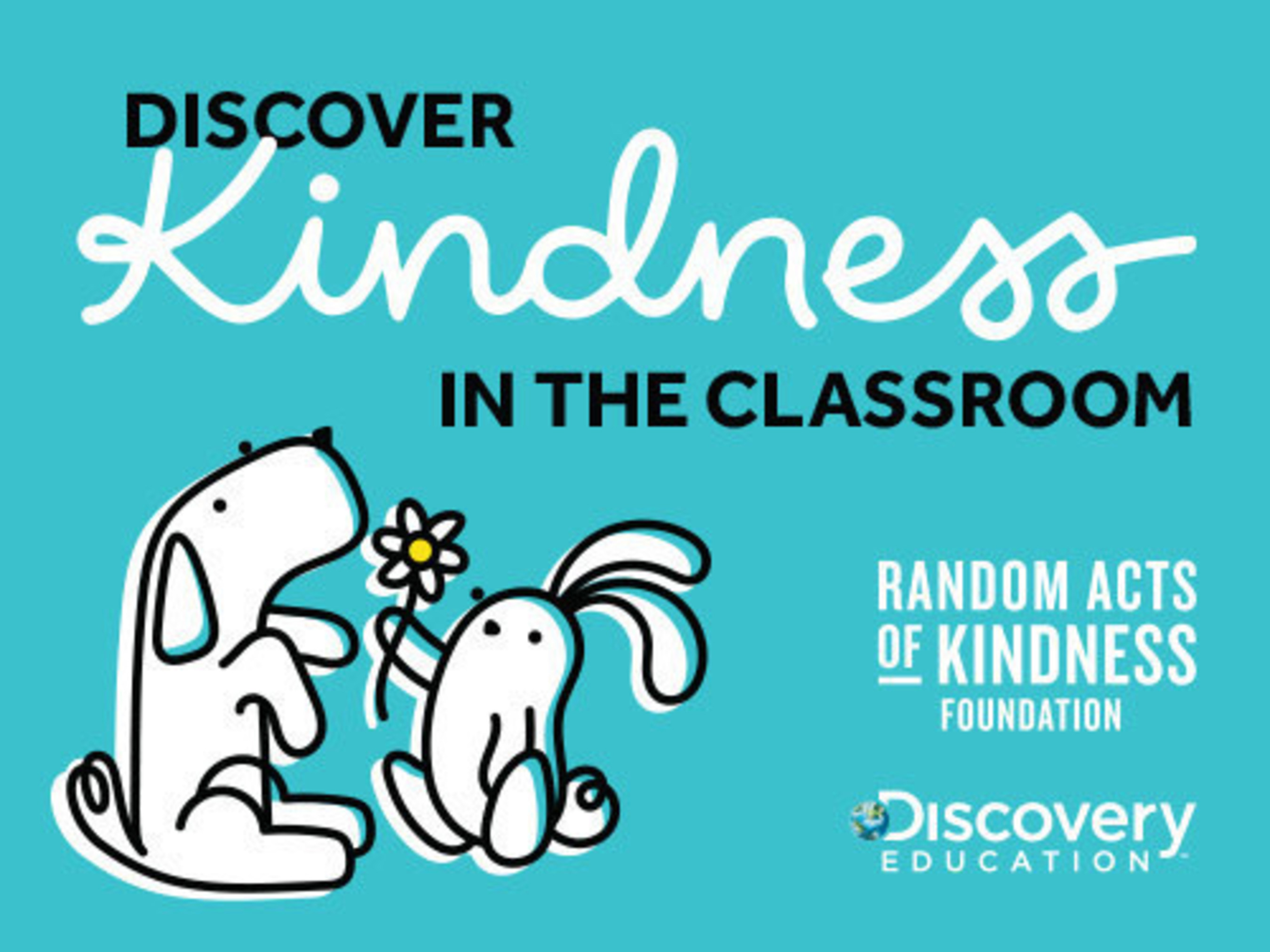 """Available at no cost to classrooms nationwide, """"Discover Kindness in the Classroom"""" offers standards-aligned resources for grades K-8 that teach important social and emotional learning skills, and stimulate thoughtful conversations between educators and students about the importance of kindness in their daily lives."""