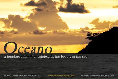 Oceano Isla Palenque Timelapse Film.  (PRNewsFoto/The Resort at Isla Palenque)