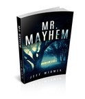 Mr. Mayhem by Jeff Widmer marks the debut of an assassin's agent known only as Brinker