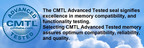 The CMTL Advanced Tested seal signifies excellence in memory compatibility, and functionality testing. Selecting CMTL Advanced Tested memory assures optimum compatibility, reliability, and quality.  (PRNewsFoto/CMTL)