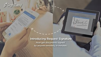 Now, SignEasy users can get a document signed by anyone remotely, in minutes.
