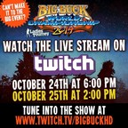 Watch the 2014 Big Buck World Championship LIVE on TWITCH.TV/BIGBUCKHD