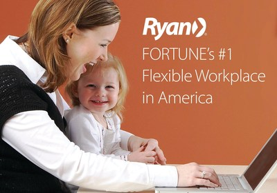 Ryan, a leading global tax services firm, was recently ranked number one on the FORTUNE 50 Best Workplaces for Flexibility list.