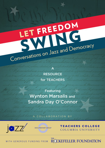 Let Freedom Swing: Conversations on Jazz and Democracy - A Resource for Teachers Featuring Sandra