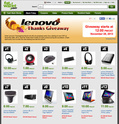Win one of 12 Lenovo products featuring tablets and laptops during FatWallet.com's Thanks Giveaway! ...