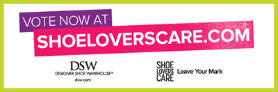 Vote today at ShoeLoversCare.com