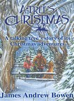How many tree faces can you see on the cover of the family classic, A Tree's Christmas? (PRNewsFoto/ClearView Communications Publish)