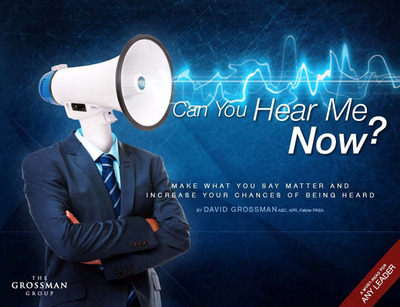 Can You Hear Me Now?     (PRNewsFoto/The Grossman Group)
