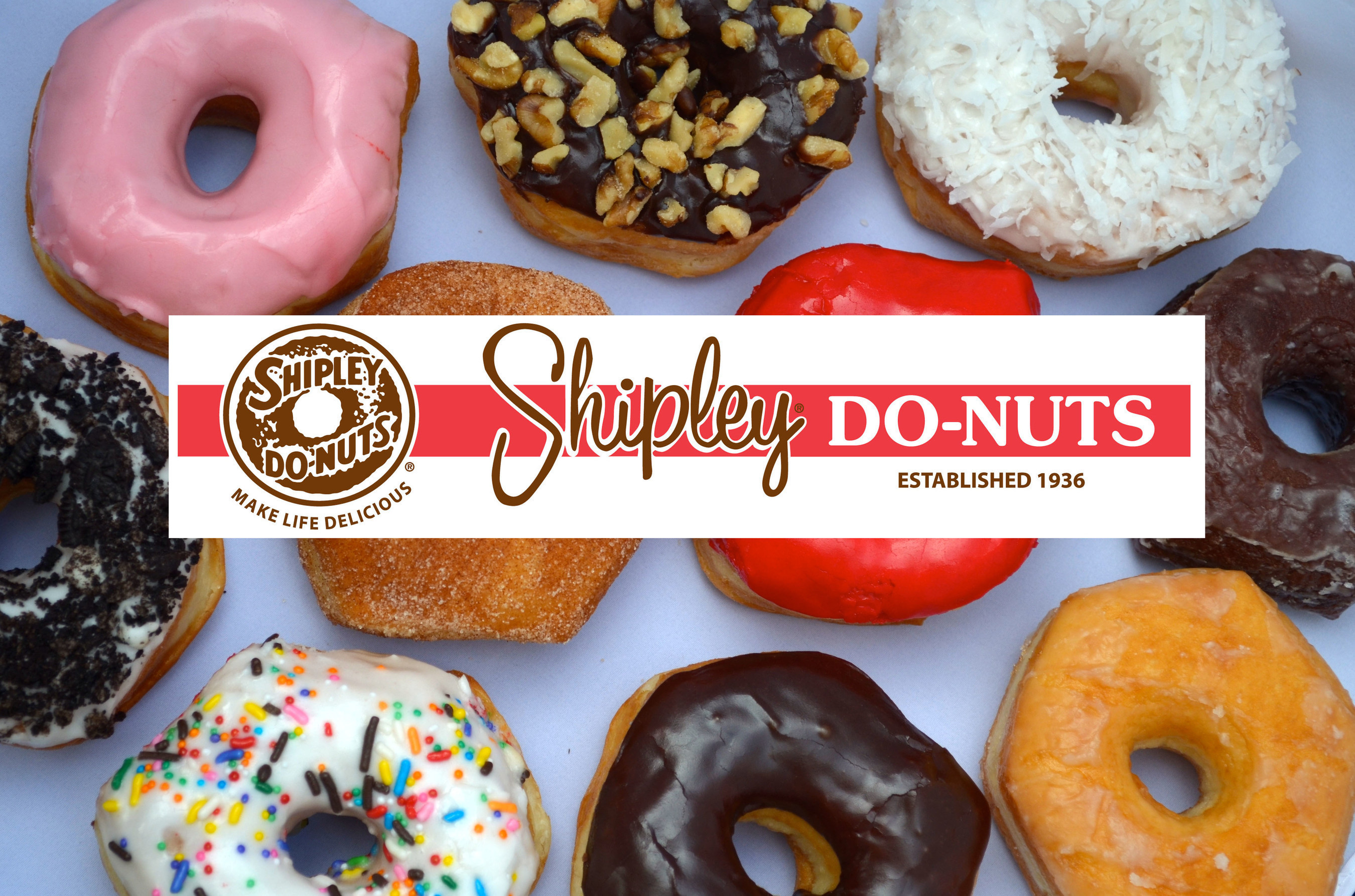 Shipley Do-Nuts -- Making Life Delicious since 1936 with over 250 locations in the US