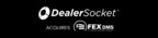 DealerSocket acquires FEX DMS. FEX DMS has helped large and small Independent dealers grow relationships with their customers by enabling the dealers through integration and operational efficiencies. This acquisition is another step in authenticating DealerSocket's ability and dedication in providing the best solutions needed to make life simpler and more affordable for dealerships within the Independent and Buy Here Pay Here space.