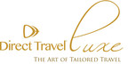Direct Travel Luxe