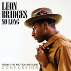"Critically Acclaimed R&B Artist Leon Bridges To Provide New Song ""So Long"" For The Highly Anticipated Motion Picture ""Concussion"" Starring Will Smith"