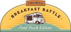 Thomas'® Takes The Breakfast Battle On The Road In Search Of America's Best Breakfast Recipe