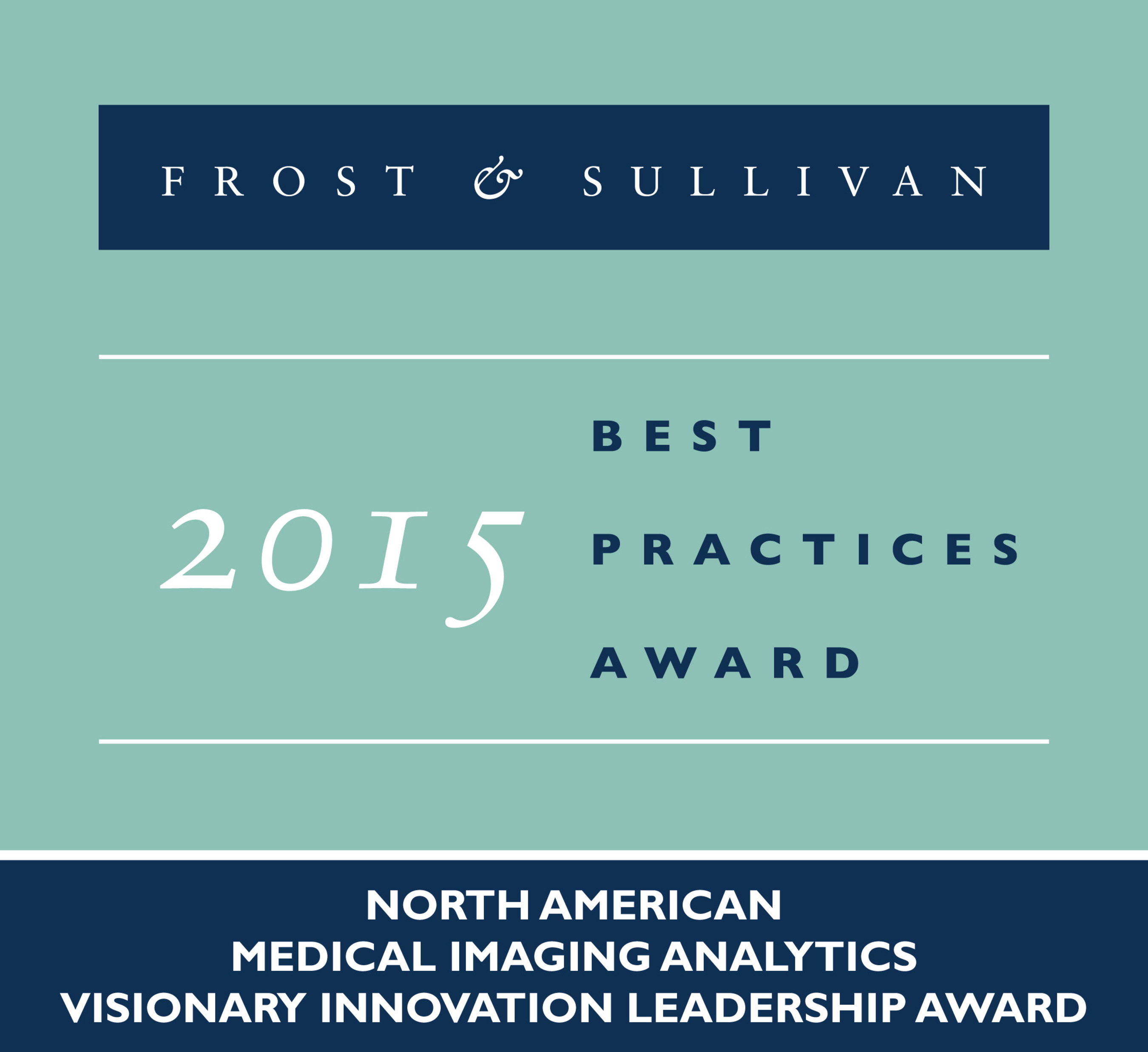 Frost & Sullivan Names Siemens Healthcare 2015 North American Medical Imaging Analytics Visionary