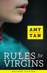 Rules for Virgins is the first fiction Amy Tan has published in six years.  (PRNewsFoto/Byliner Inc.)