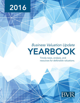2016 Business Valuation Update Yearbook covers new methodology and evolving approaches.