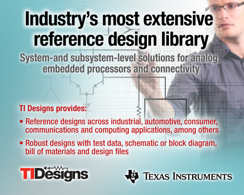Today Texas Instruments introduced TI Designs, the industry's most extensive reference design library, ...