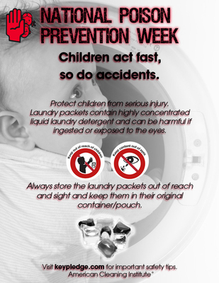 In observance of National Poison Prevention Week, this week and always ensure that laundry packets are stored out of reach and sight and kept in their original container/pouch.