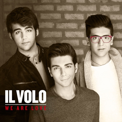 Teenage Singing Sensations Il Volo Scheduled to Release 'We Are Love' on November 19th.  (PRNewsFoto/Interscope Records)