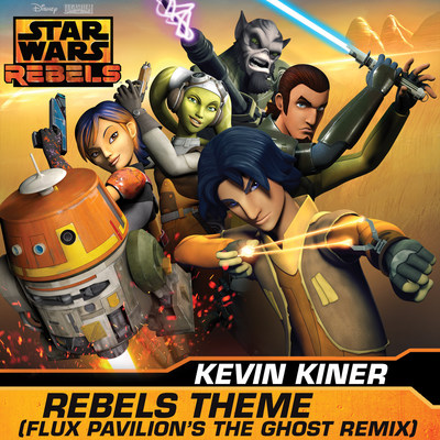 Star Wars Rebels  REBELS THEME (FLUX PAVILION'S THE GHOST REMIX) cover art