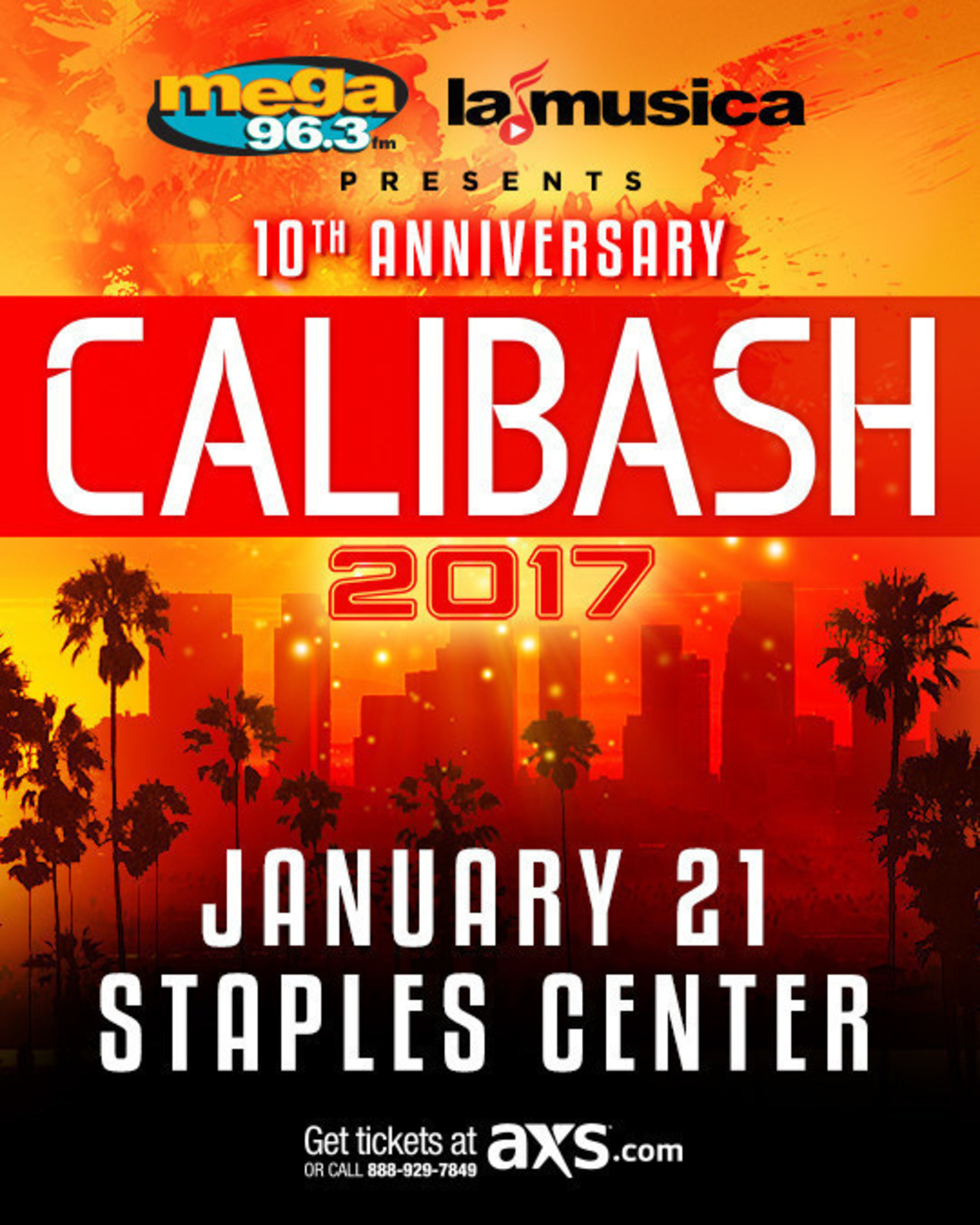 Don Omar, Nicky Jam, Prince Royce, Gente de Zona and more top artists to perform at the special 10th anniversary edition of Calibash - the leading latin urban music concert in the world