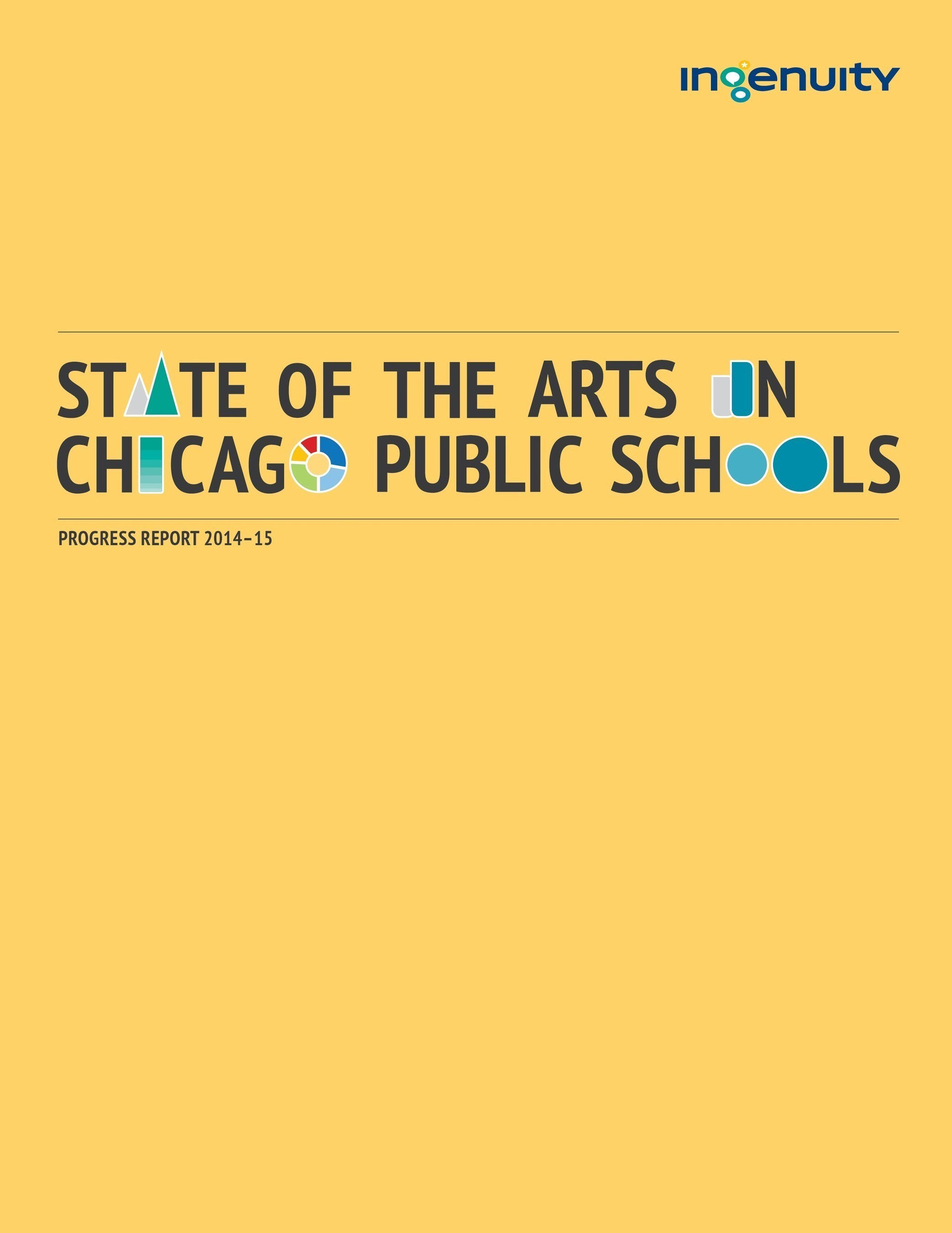 Ingenuity's State of the Arts in Chicago Public Schools Progress Report