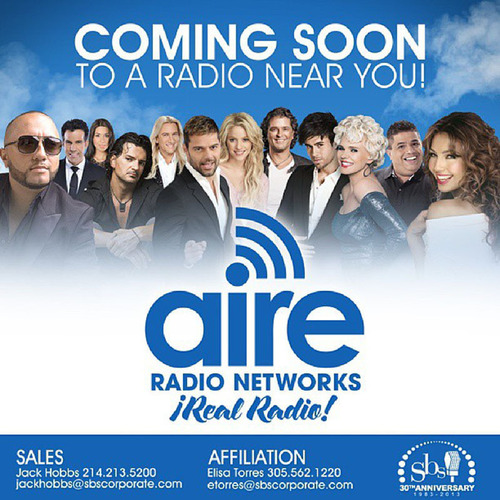 SBS Launches AIRE Radio Networks To Serve Growing National Hispanic Audiences. (PRNewsFoto/Spanish Broadcasting  ...