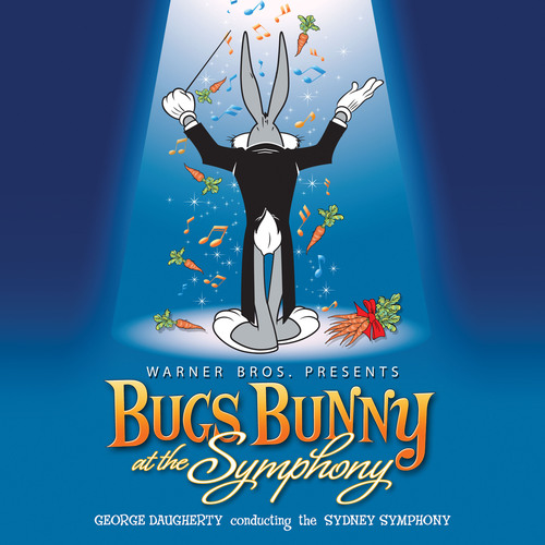WaterTower Music to Release New 'Bugs Bunny at the Symphony' CD, Recorded Live at the Sydney Opera