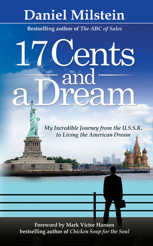 17 Cents and a Dream by Daniel Milstein.  (PRNewsFoto/Daniel Milstein)