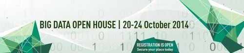 Big Data Open House 2014, designed for anyone interested in investing in Big Data solutions in the next 12 - 18  ...