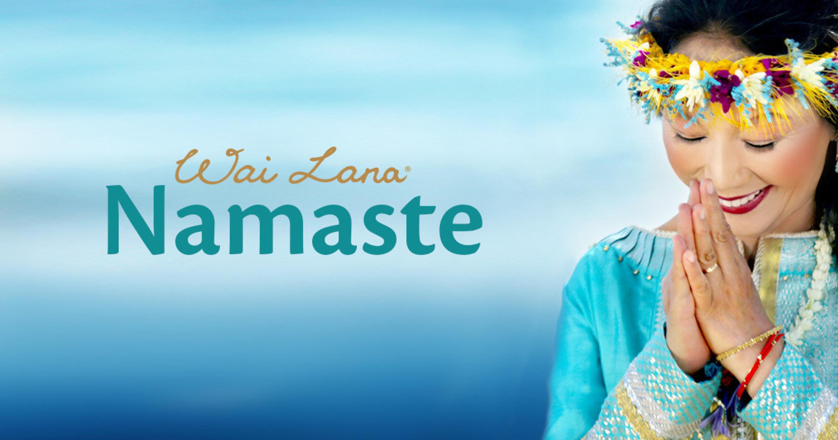 Namaste Music Video Released By Yoga Icon Wai Lana In Celebration