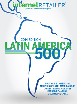 The Internet Retailer 2014 Latin America 500 ranks and profiles the 500 top online retailers in Mexico and Central and South America by 2013 web sales. Collectively, these web merchants grew their online sales last year by 23%, far ahead of the growth rates attained by e-retailers in the U.S. and Europe in the same period. This e-commerce growth rate is second only to the pace set by China. (PRNewsFoto/Internet Retailer)