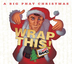 """GORDON GOODWIN """"A BIG PHAT CHRISTMAS 'WRAP THIS!'"""" TO BE AVAILABLE ON NOVEMBER 6"""