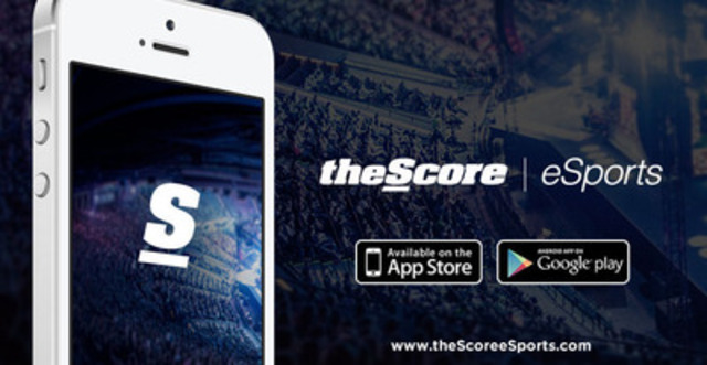 theScore eSports is now available on iOS (CNW Group/theScore, Inc.)