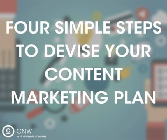 Learn four simple steps to devise your content marketing plan (CNW Group/CNW Group Ltd.)