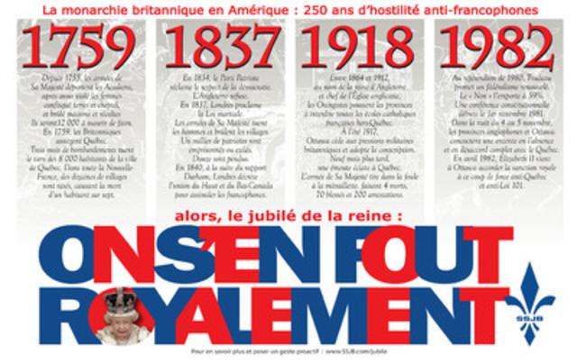 Cette affiche est produite dans le cadre de la campagne « Le jubilé de la reine: on s'en fout royalement » de la Société Saint-Jean-Baptiste de Montréal. (Groupe CNW/SOCIETE SAINT-JEAN-BAPTISTE DE MONTREAL)