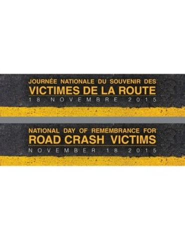 November 18, 2015 is the National Day of Remembrance for Road Crash Victims in Canada. On average, five people die on Canada`s roads each day. #RememberRoadVictims (CNW Group/CANADIAN COUNCIL OF MOTOR TRANSPORT ADMINISTRATORS)
