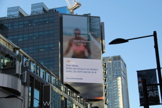 An animated billboard launches today from Dove in Toronto (Yonge-Dundas Square), New York City and Los Angeles that will broadcast real-time commentary from media outlets in several English-speaking countries that spotlight a female athlete's appearance over her achievements in the coming weeks.  Anyone can participate in the campaign via an online aggregator atdove.ca/haveyoursay. (CNW Group/Dove)