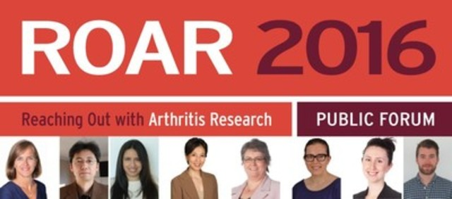 SIGN UP TODAY!  ROAR 2016 Public Forum October 1st. Leading Experts in Arthritis Research. Listen, Learn, and Ask Questions! (CNW Group/Arthritis Research Canada)