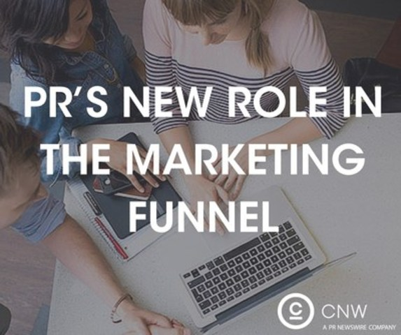 PR's new role in the marketing funnel (CNW Group/CNW Group Ltd.)